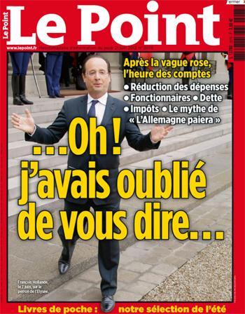 François Hollande : j'avais oublié de vous dire